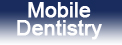 Mobile Dentistry services at Assured Dental Care